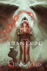 Autumn Calling – A Hellhound Tail Book 2