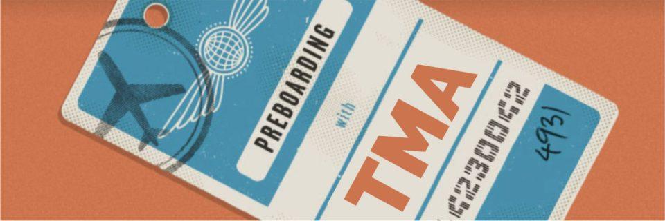 Preboarding at TMA