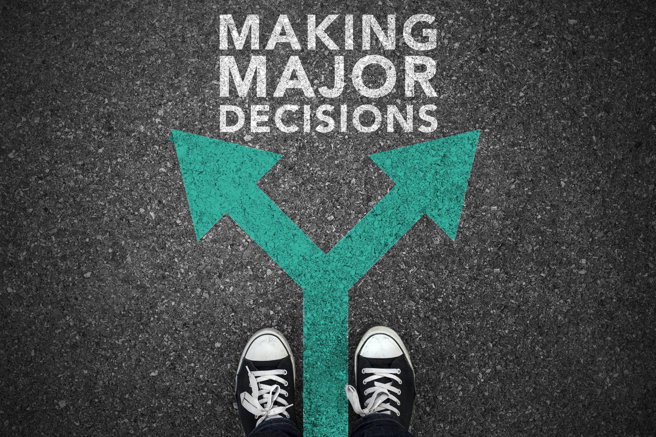 Making Major Decisions