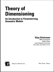 Theory of Dimensioning : An Introduction to Parameterizing