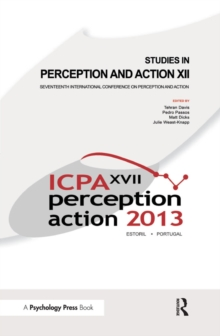 Studies in Perception and Action XII : Seventeenth