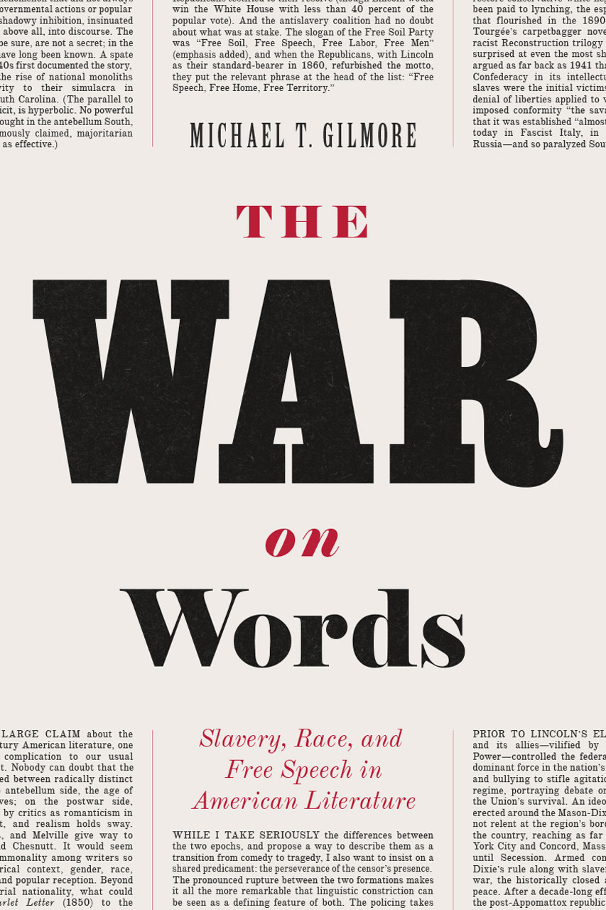 The War on Words: Slavery, Race, and Free Speech in