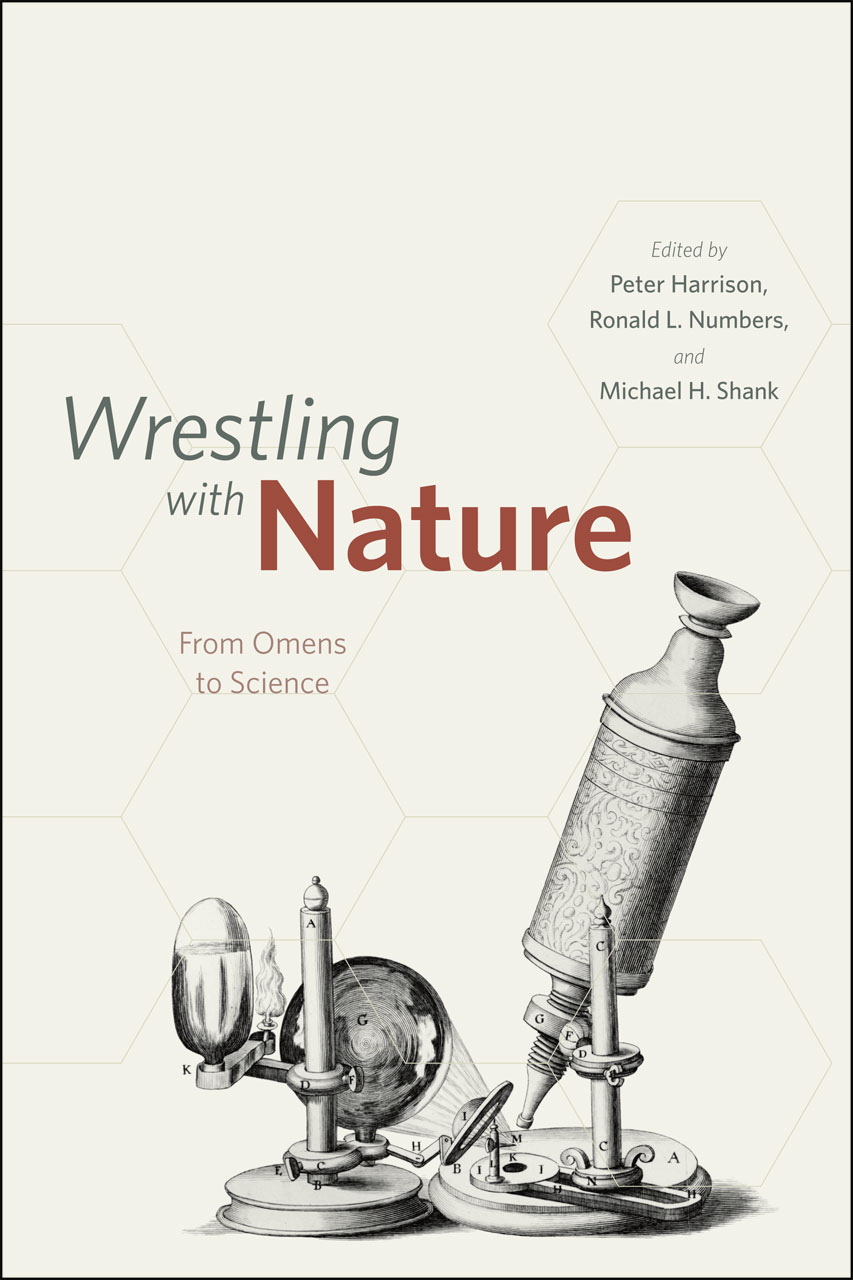 Wrestling with Nature: From Omens to Science, Harrison