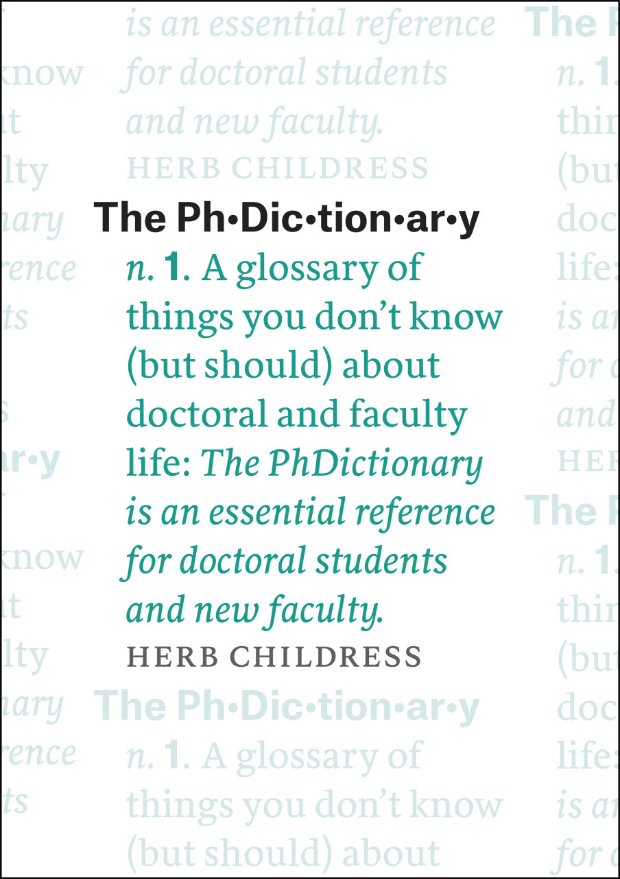 The PhDictionary A Glossary Of Things You Don't Know But Should