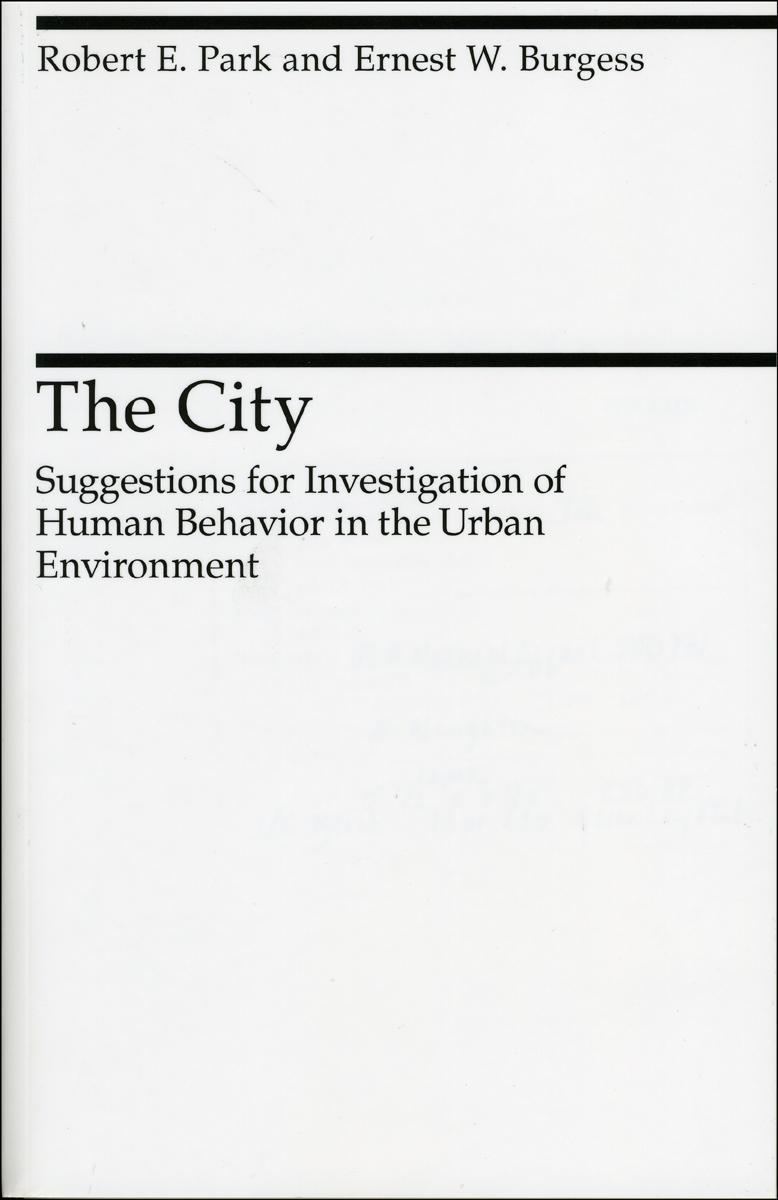 The City, Park, Burgess, Janowitz