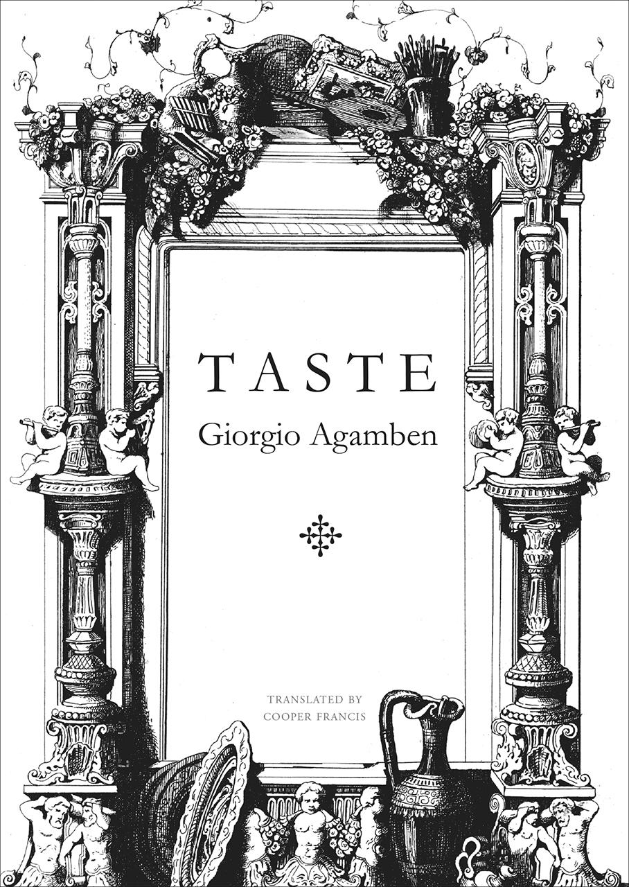 Taste, Agamben, Francis