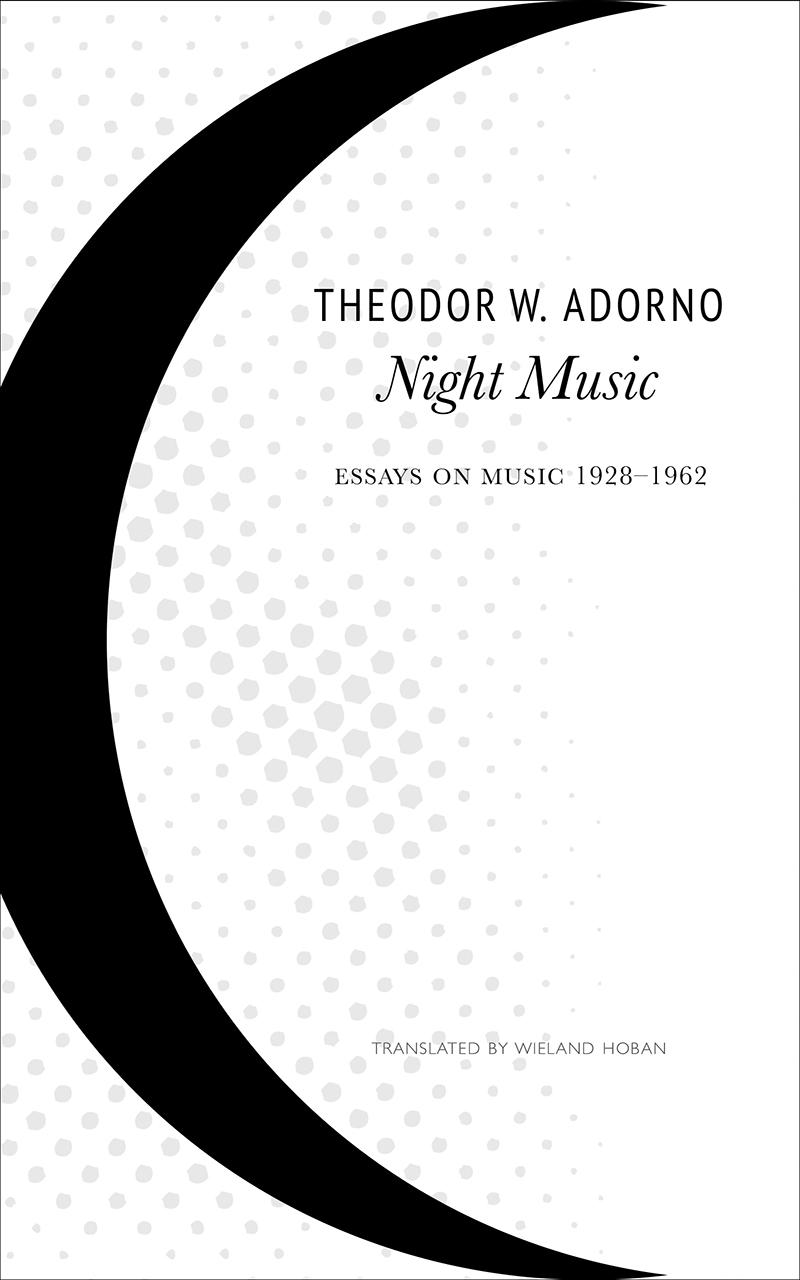 Night Music: Essays on Music 1928-1962, Adorno, Hoban