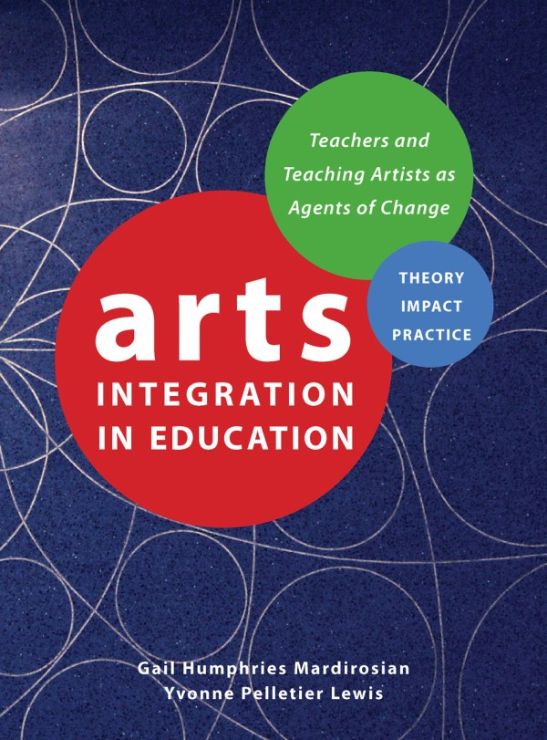 Arts Integration In Education Teachers And Teaching