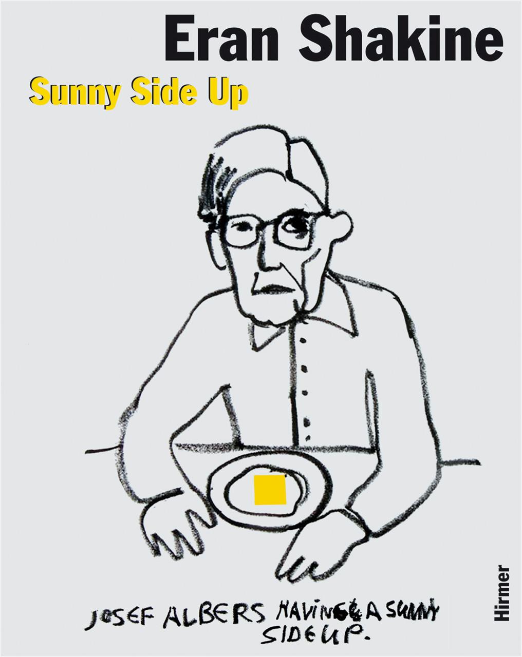 Eran Shakine: Sunny Side Up, Banai