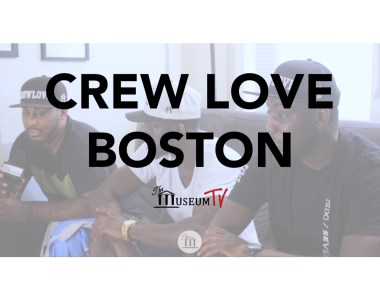 Talking Sh*t with the Guys from Crew Love Boston