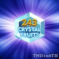 สล็อต 243 CRYSTAL FRUITS