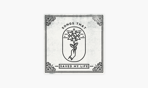 """""""Songs That Saved My Life"""" Album Review: 10/10 for Meaning, 6/10 for Administration"""