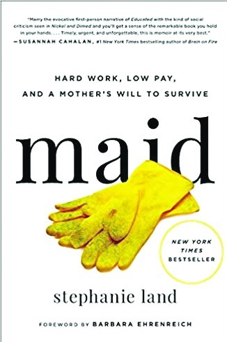 "Mad about books: ""Maid: Hard Work, Low Pay, and a Mother's Will to Survive"""