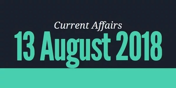 TNPSC Current Affairs Tamil 13 August 2018