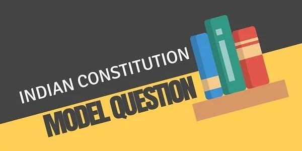 TNPSC Indian Constitution Model Question 13-09-2018