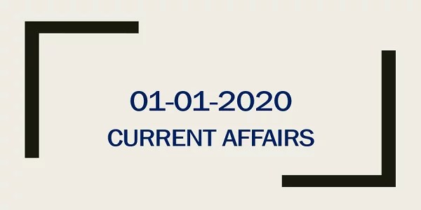 TNPSC Current Affairs 01-01-2020