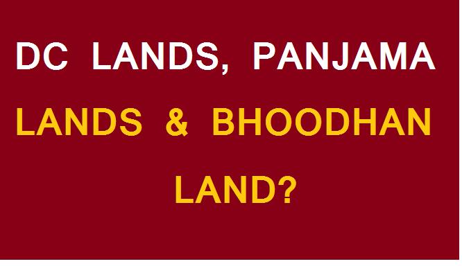 DC LANDS, PANJAMA LANDS & BHOODHAN LAND
