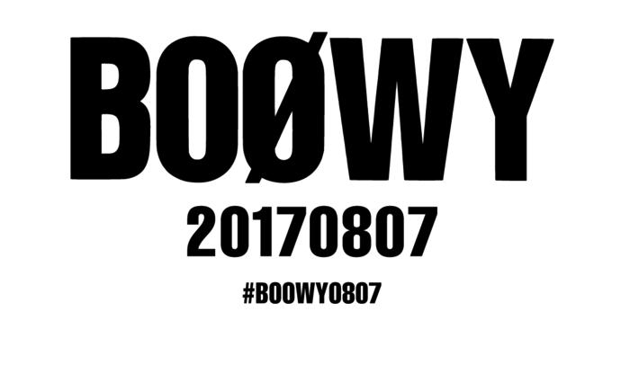 BOOWY20170807