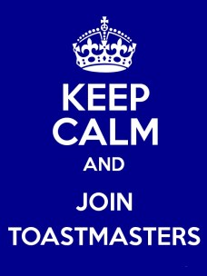 Keep Calm and Join Toastmasters