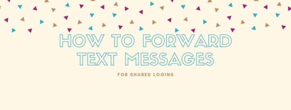 How to Forward Text Messages