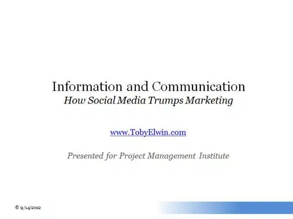 social media, trumps, marketing, presentation, Project Management Institute, Toby Elwin, blog