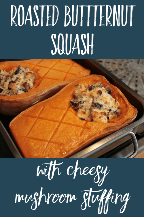 Roasted Buttternut squash with cheesy mushroom stuffing recipe