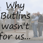 A holiday disappointment (or why Butlins is not for us)