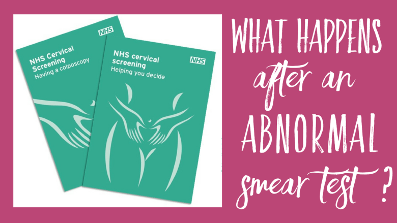 What happens after an abnormal smear test