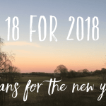 18 for 2018 // Plans for the new year