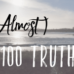 (Almost) 100 truths // A blogger tag
