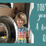 Toby is 5 years old // A birthday Q & A