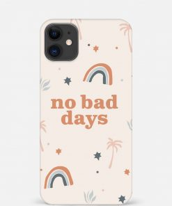 No Bad Days iPhone 12 Mini Mobile Cover