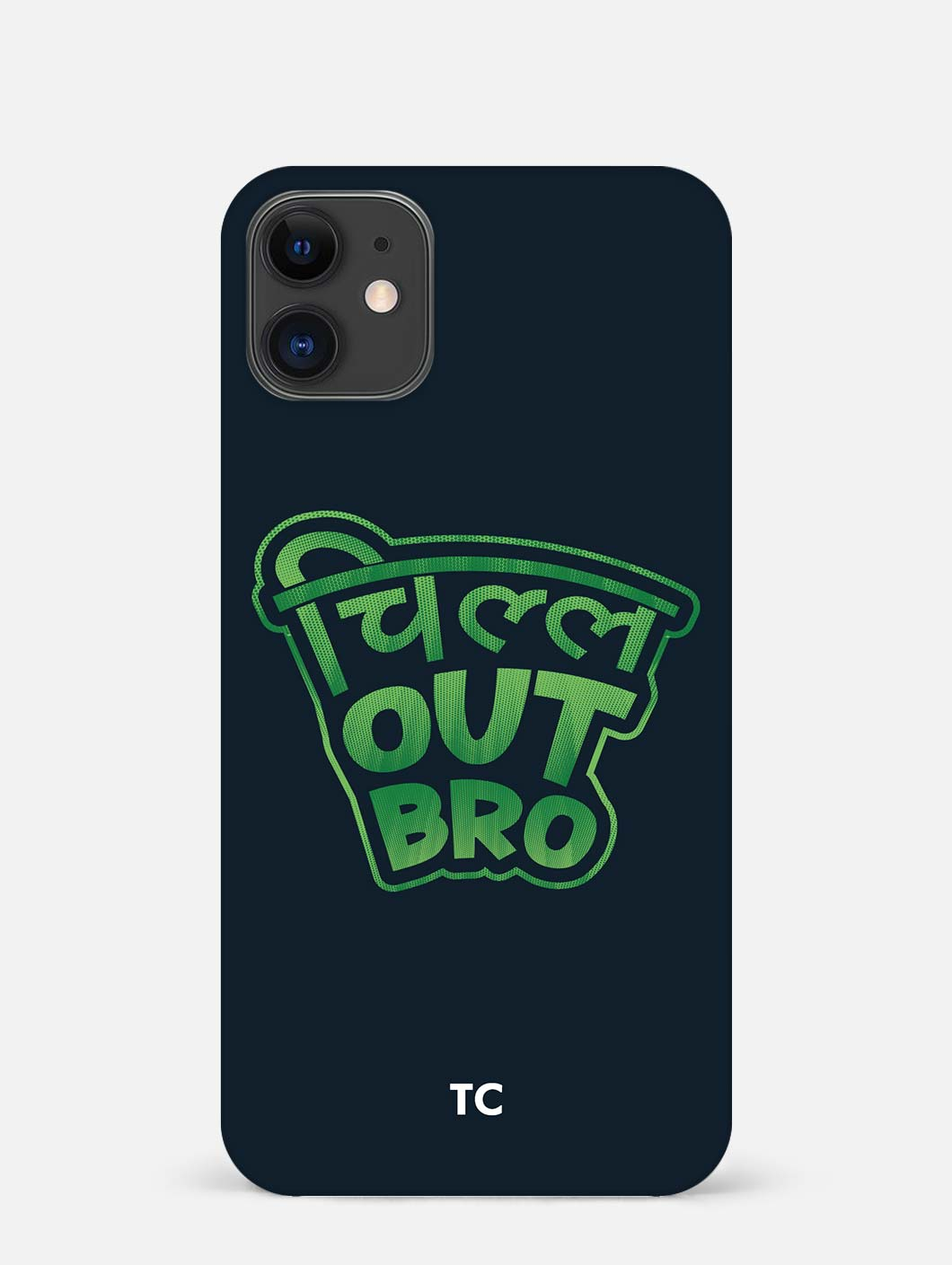 Chill Out Bro iPhone 12 Mini Mobile Cover