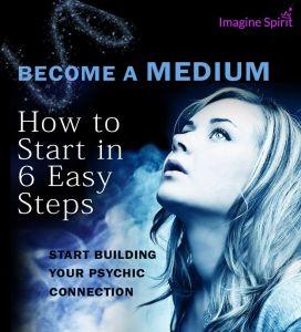become a medium