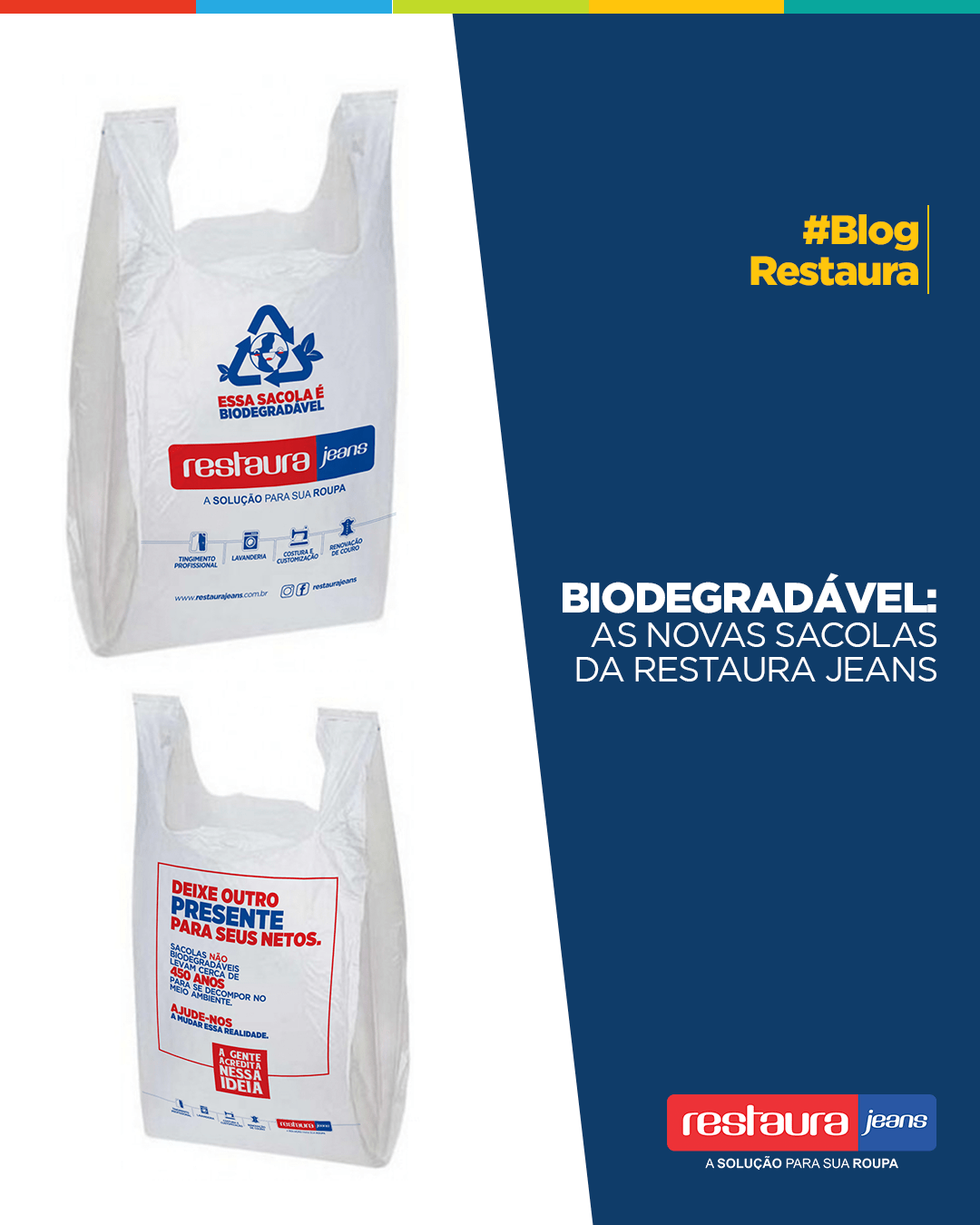 Biodegradável: As novas sacolas da Restaura Jeans