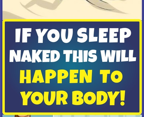 if-you-sleep-naked-this-will-happen-to-your-body