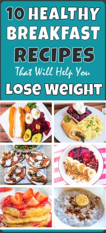 10-healthy-breakfast-recipes-that-will-help-you-lose-weight