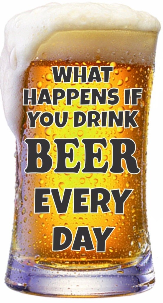 what-happens-if-you-drink-beer-every-day