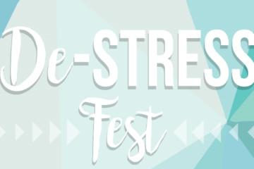"""A graphic stating """"De-Stress Fest."""""""