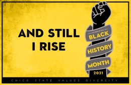 "A digital graphic reading ""And Still I Rise"" commemorate Black History Month."