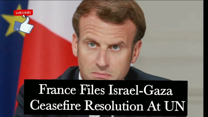 France Files Ceasefire Resolution for Israel-Palestine Conflict, Egypt and Jordan Coordinate