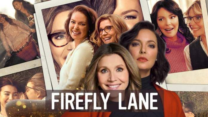 Will there be a Firefly Lane Season 2? Here's Everything You Need to Know