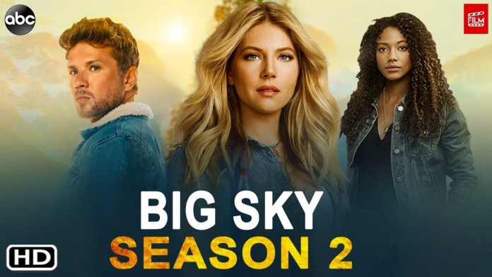Big Sky Season 2 Release Date, Cast, Plot, and Everything You Need to Know