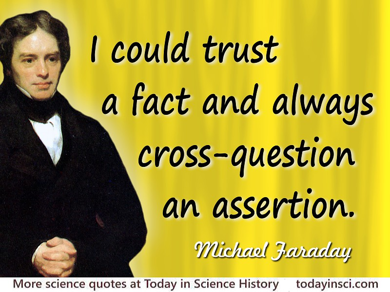 Michael Faraday Quotes 85 Science Quotes Dictionary Of Science