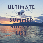 Ultimate BC Summer Bucket List