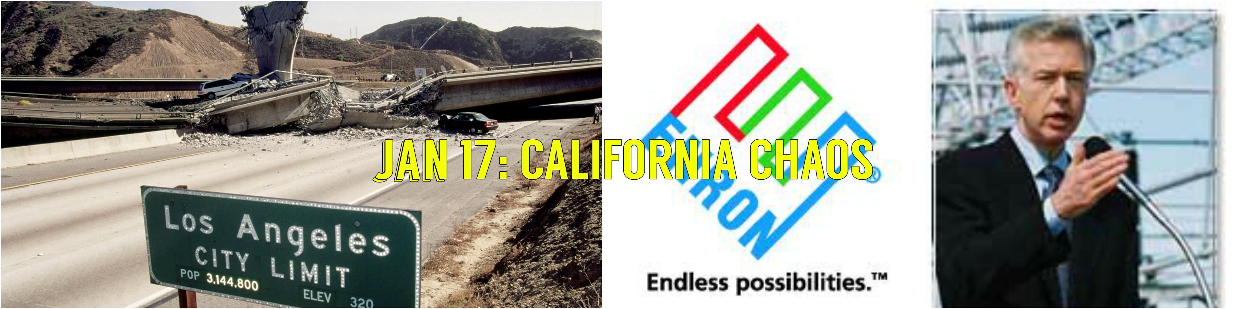 Jan-17 (Pt 2): California Chaos