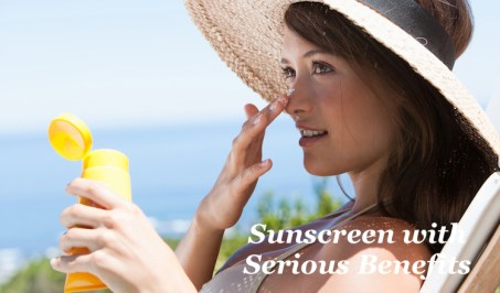 Sunscreen with Serious Benefits