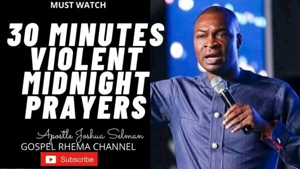 Sermons On Mid-Night Prayers By Apostle Joshua Selman Photo October 23, 2021