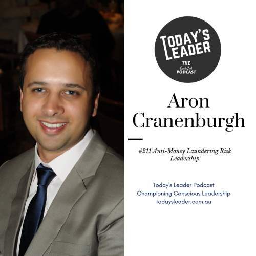 #211 Aron Cranenburgh - Anti-Money Laundering Risk Leadership