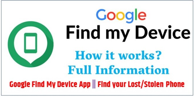 Google Find My Device App || Find your Lost/Stolen Phone